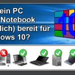 Ist mein PC fit für Windows 10?